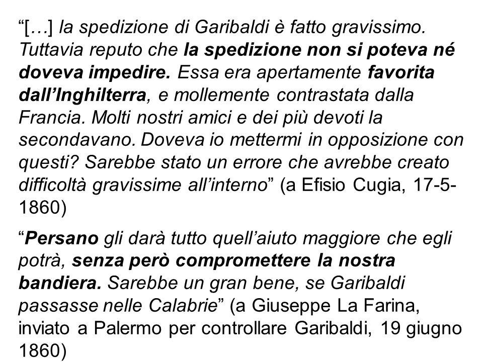 […] la spedizione di Garibaldi è fatto gravissimo